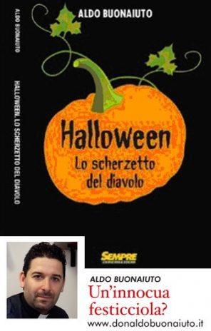 Halloween, lo scherzetto del diavolo. L'ultimo libro di don Aldo Buonaiuto